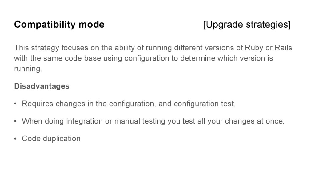 Compatibility mode [Upgrade strategies] This st...