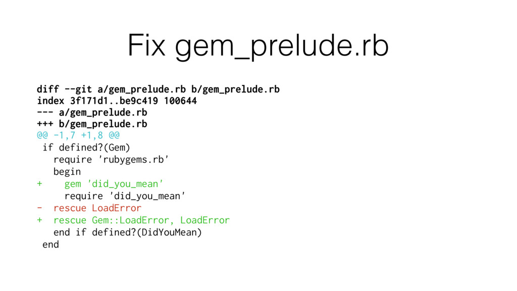 Fix gem_prelude.rb diff --git a/gem_prelude.rb ...