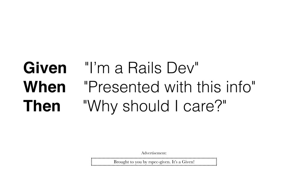"""Given """"I'm a Rails Dev"""" When """"Presented with th..."""