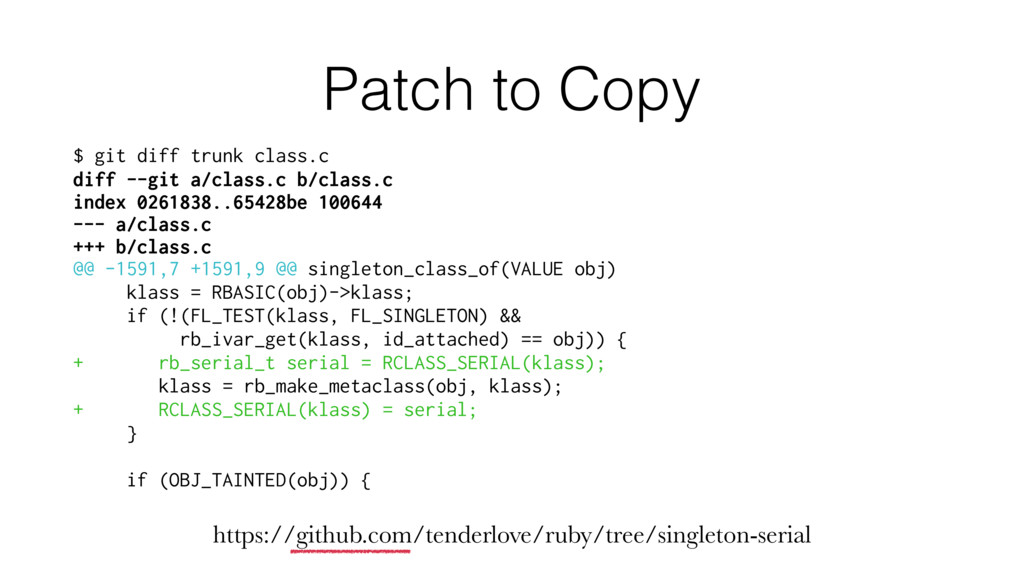Patch to Copy $ git diff trunk class.c diff --g...