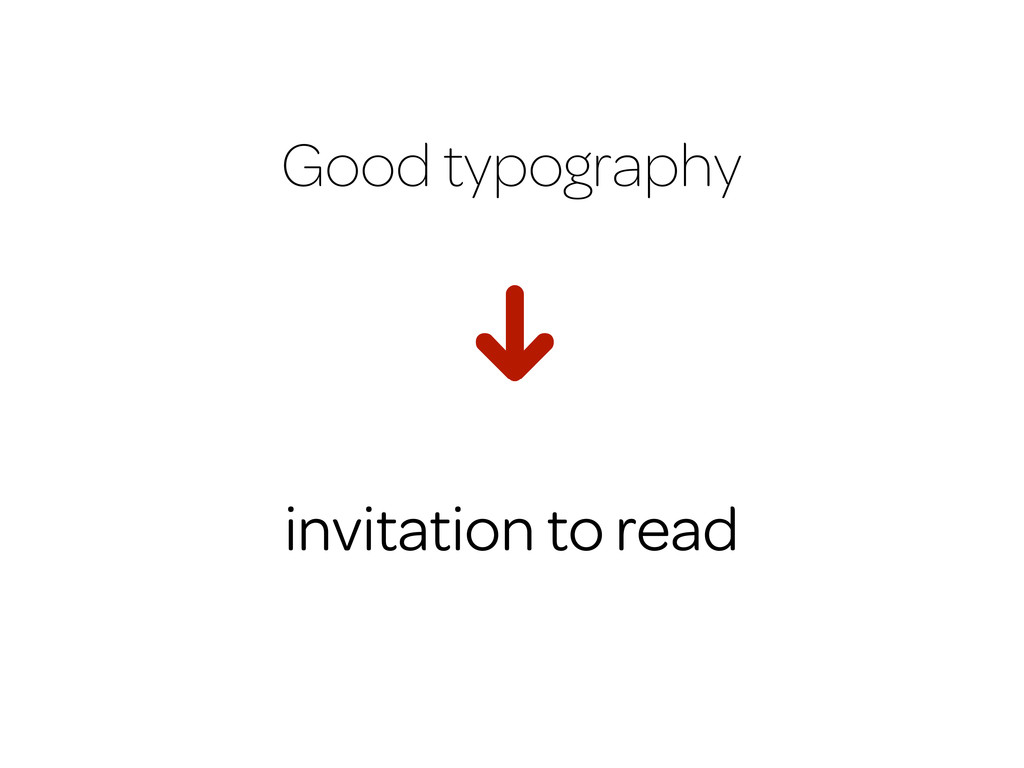 Good typography H invitation to read