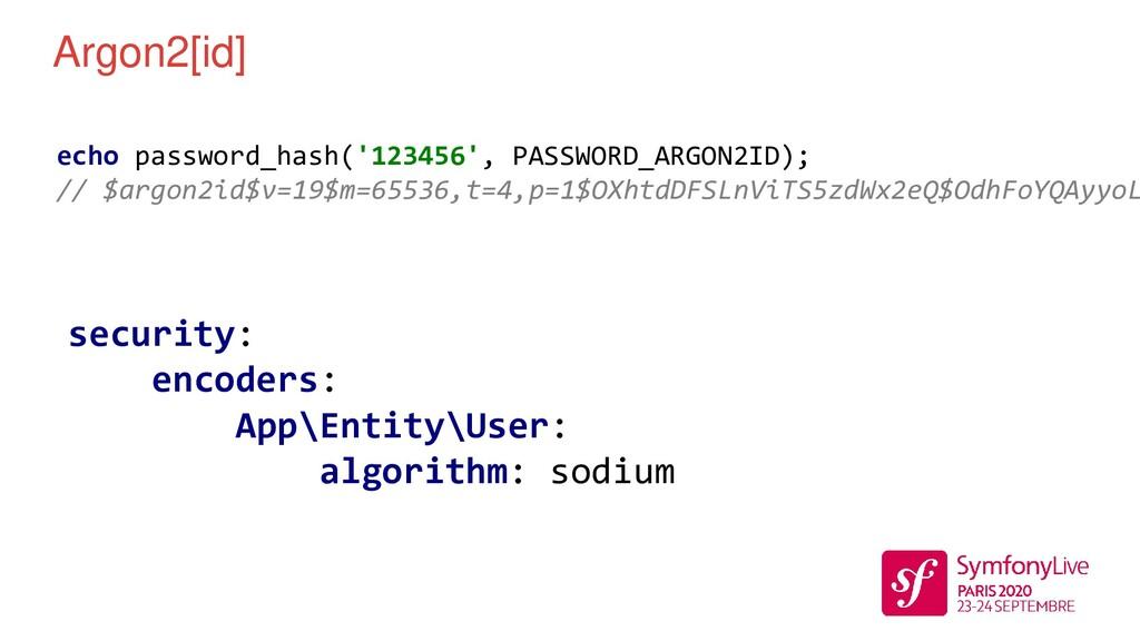 Argon2[id] echo password_hash('123456', PASSWOR...
