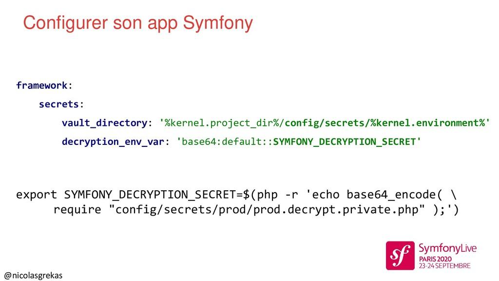@nicolasgrekas framework: secrets: vault_direct...