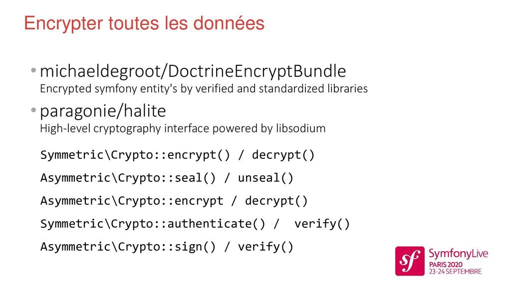 •michaeldegroot/DoctrineEncryptBundle Encrypted...