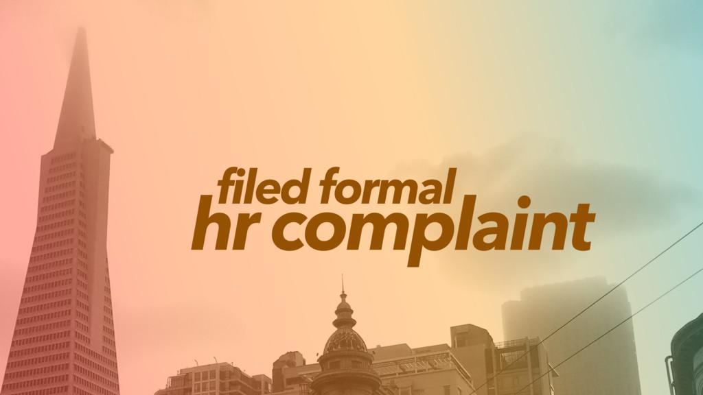 hr complaint filed formal