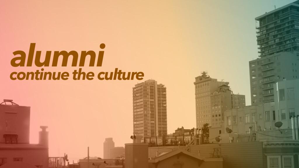 alumni continue the culture