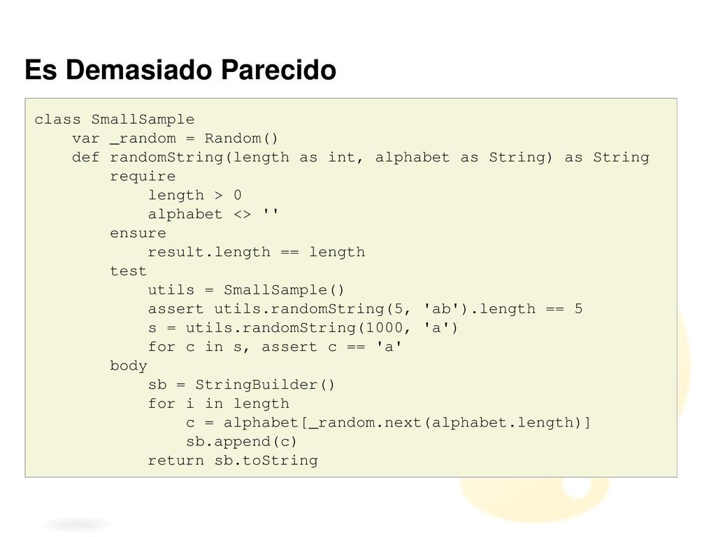 Es Demasiado Parecido class SmallSample var _ra...