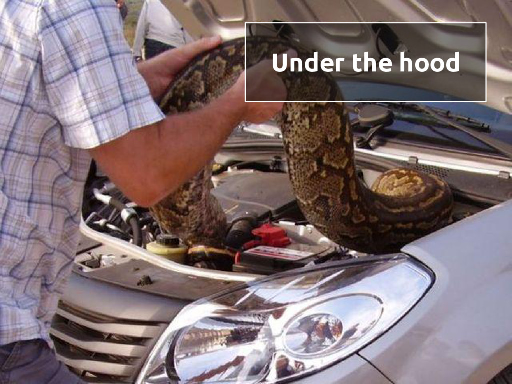 Under the hood