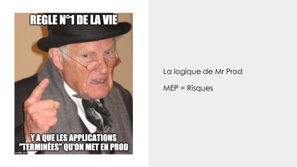 La logique de Mr Prod MEP = Risques