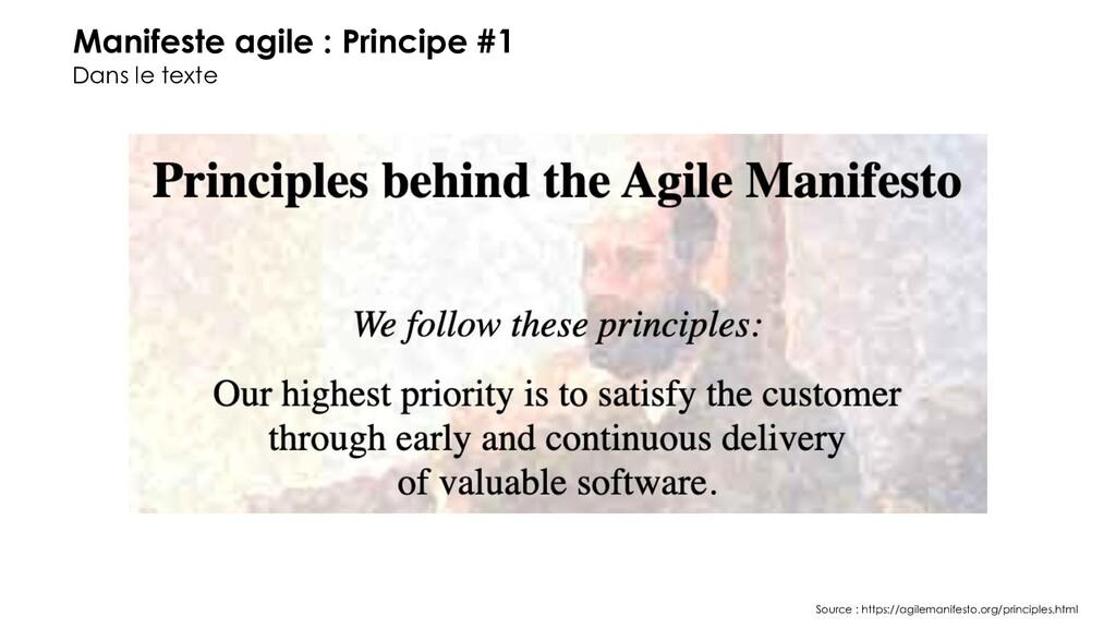 Manifeste agile : Principe #1 Dans le texte Sou...