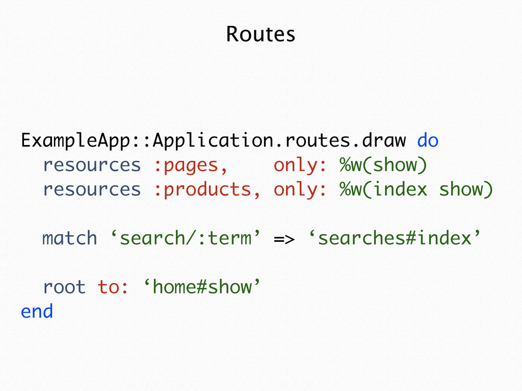 Routes ExampleApp::Application.routes.draw do r...