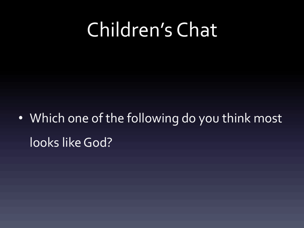 Children's Chat • Which one of the following do...