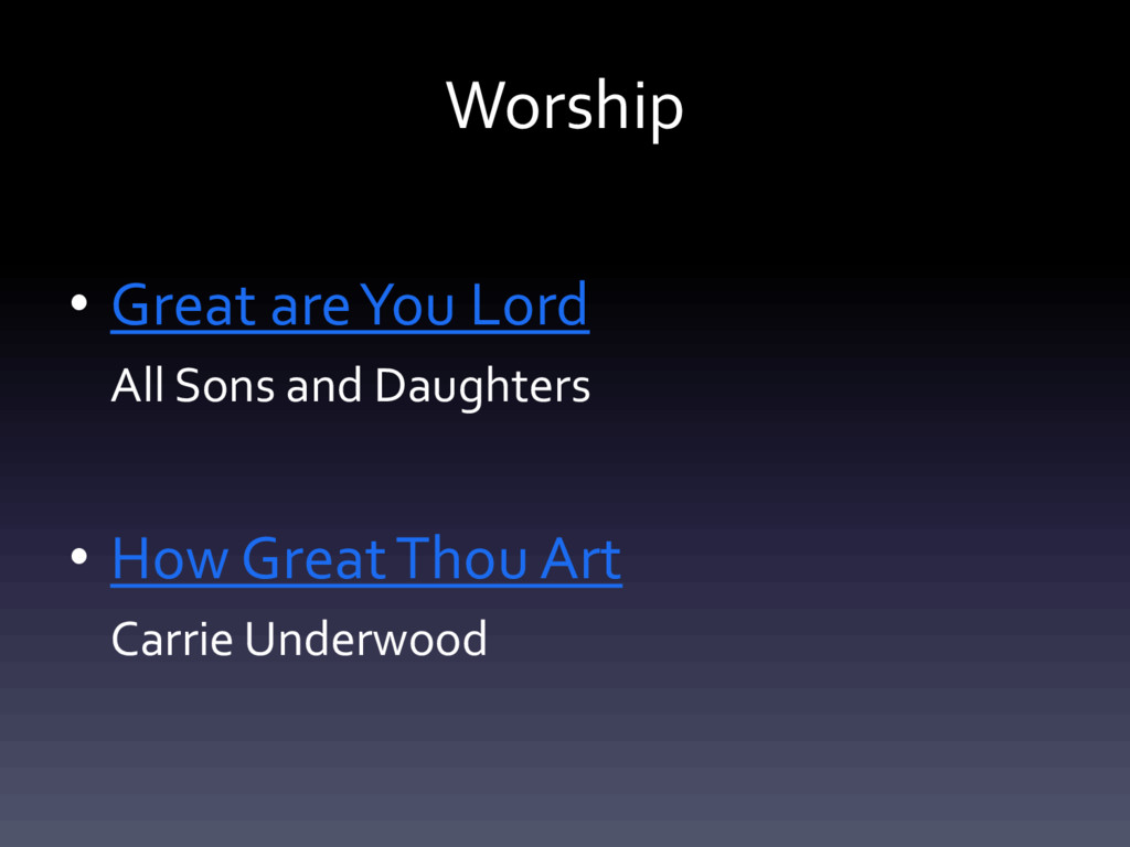 Worship • Great are You Lord All Sons and Daugh...