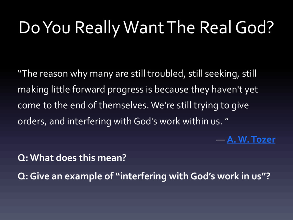 """Do You Really Want The Real God? """"The reason wh..."""