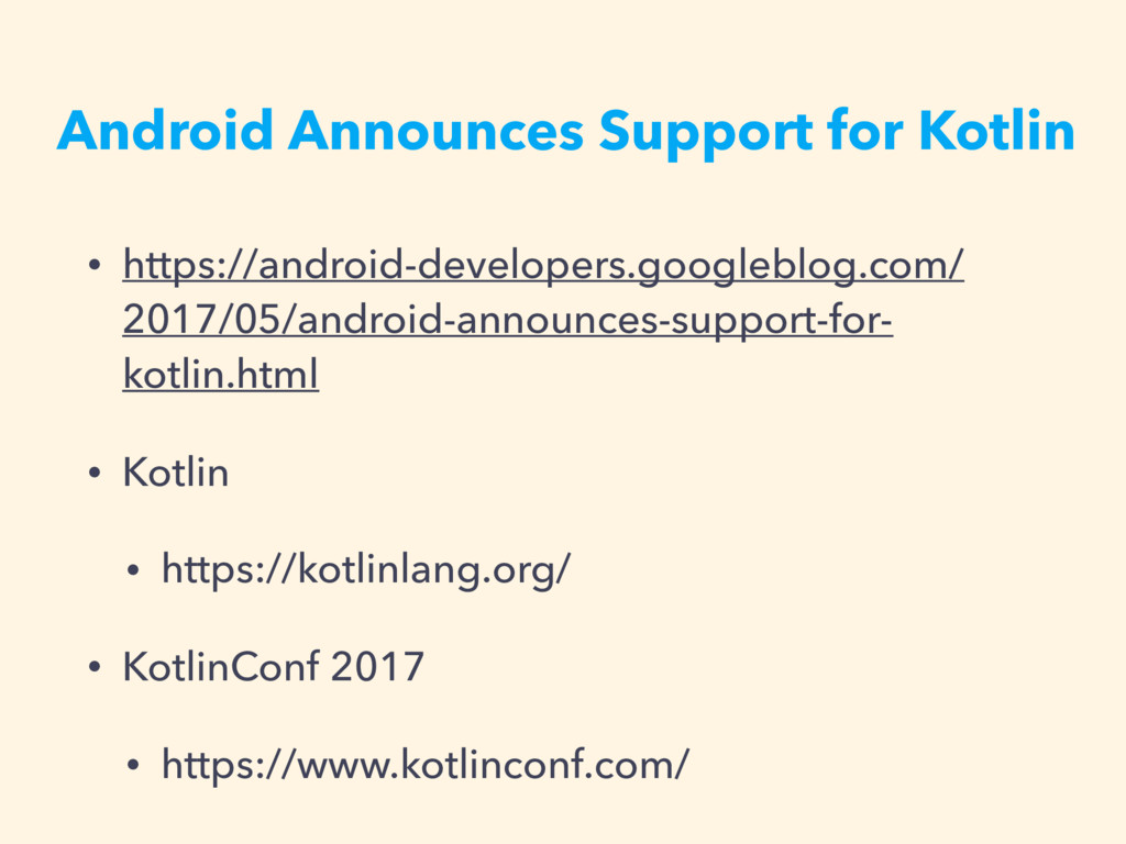 Android Announces Support for Kotlin • https://...