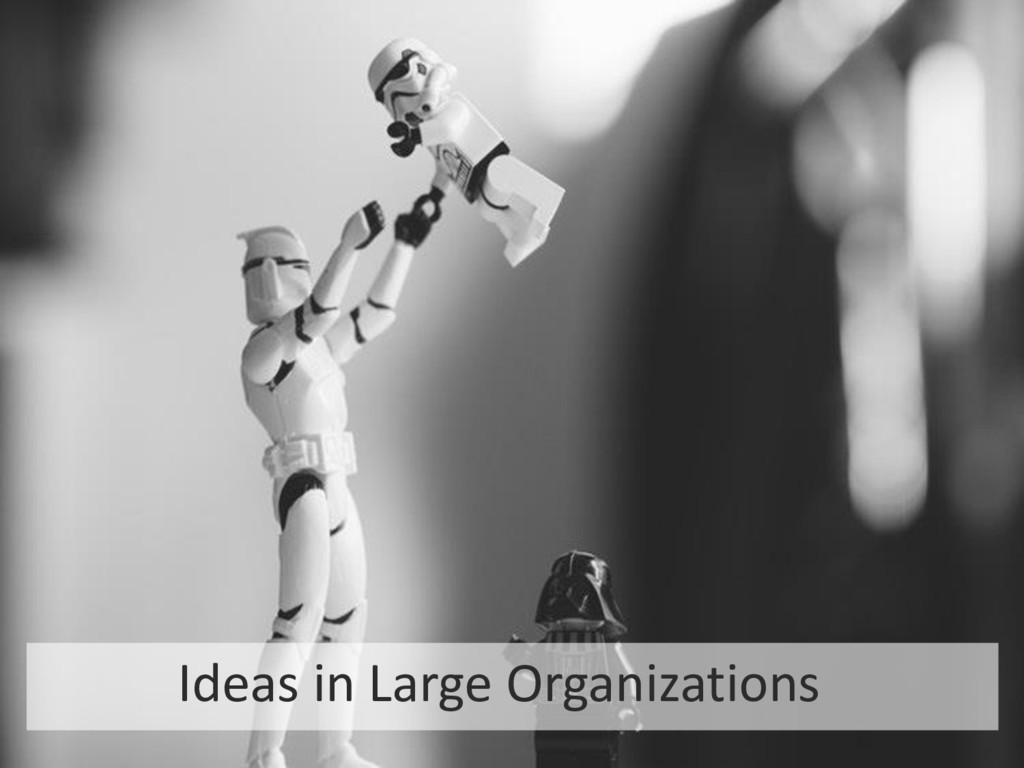 4 STARTUP X 4 Ideas in Large Organizations