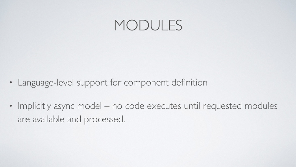 MODULES • Language-level support for component ...