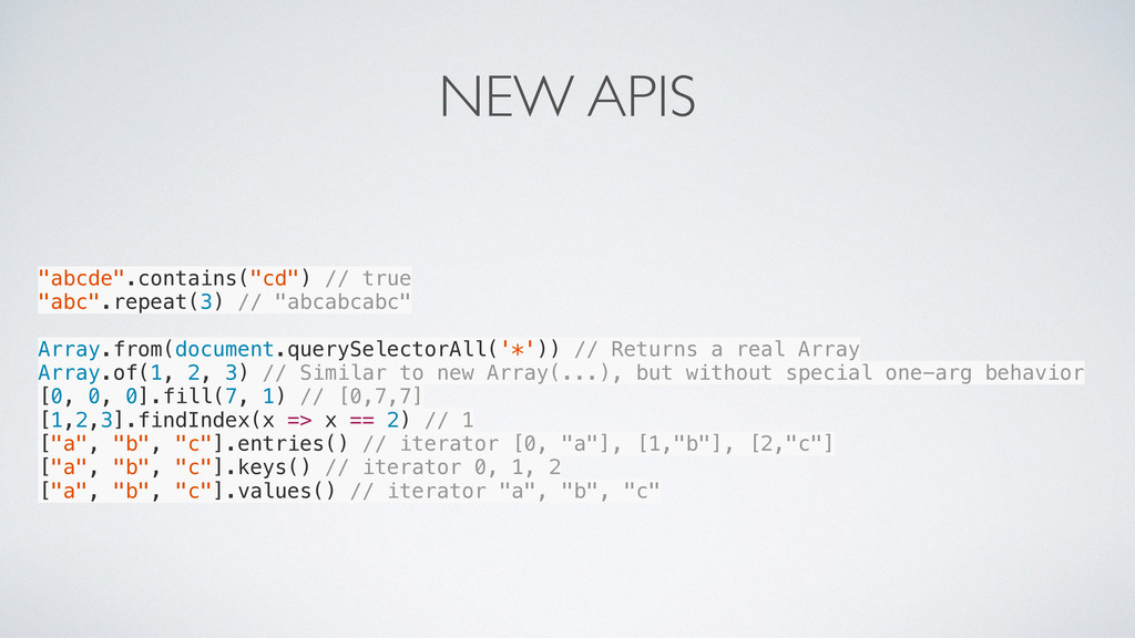 """NEW APIS """"abcde"""".contains(""""cd"""") // true """"abc"""".r..."""
