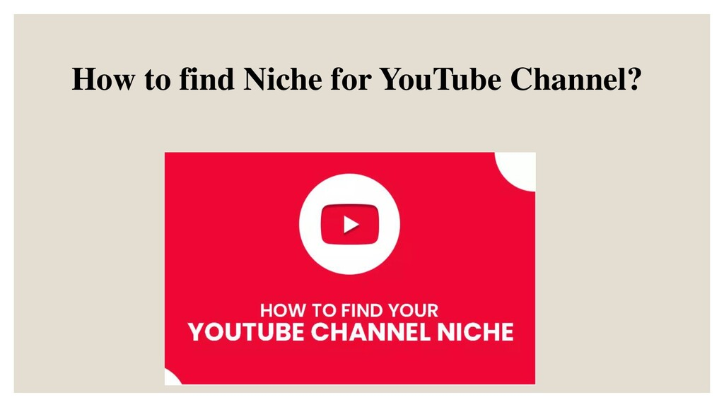 How to find Niche for YouTube Channel?
