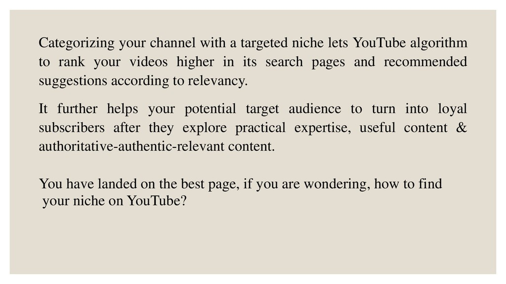 Categorizing your channel with a targeted niche...