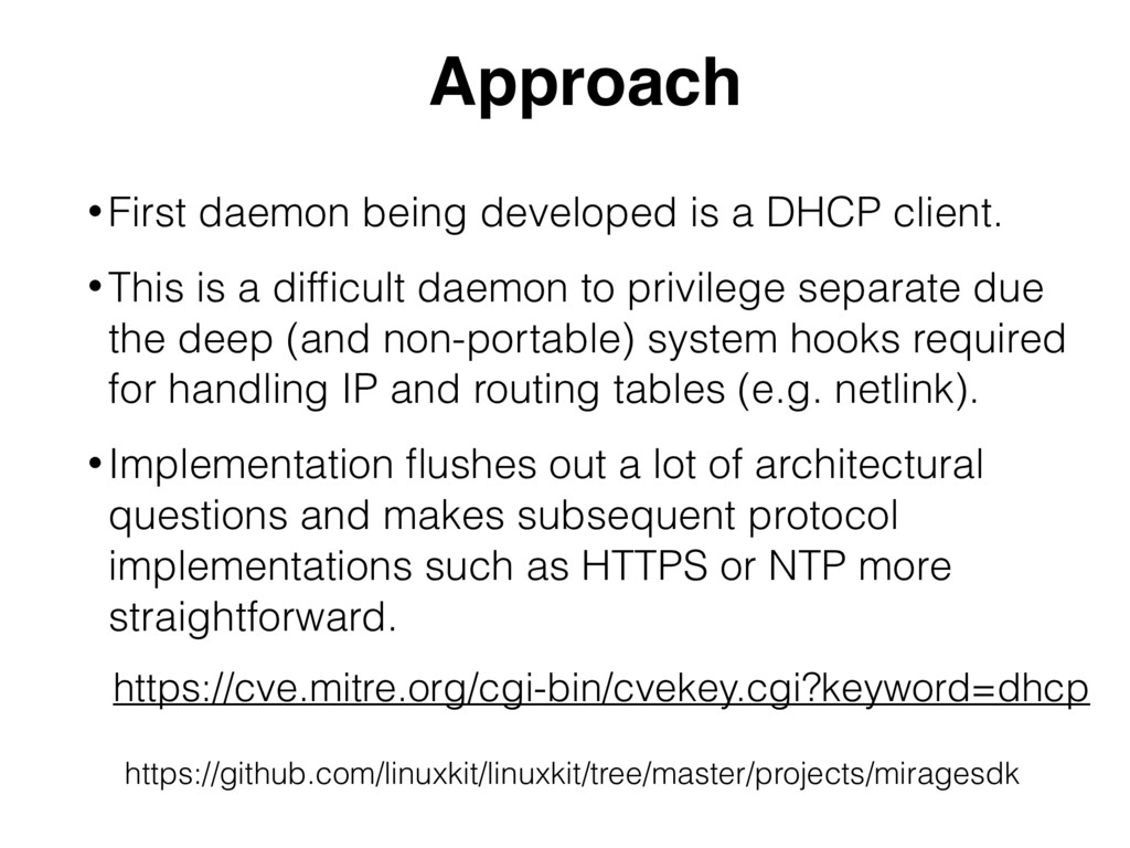Approach • First daemon being developed is a DH...