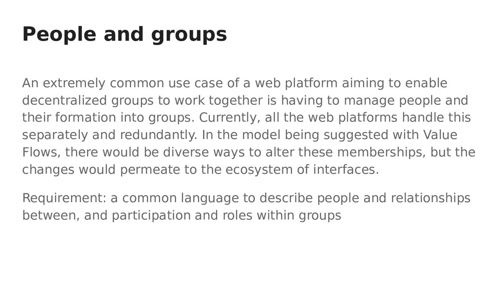 People and groups An extremely common use case ...