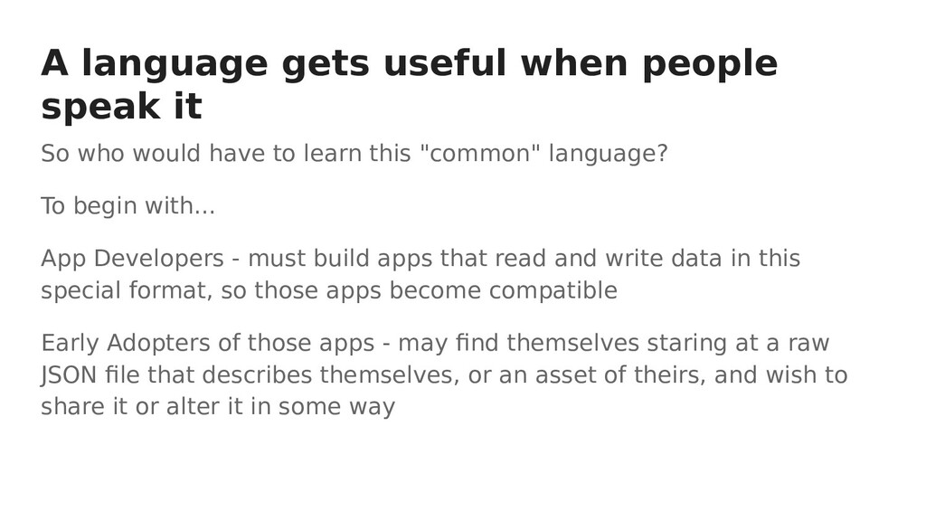 A language gets useful when people speak it So ...