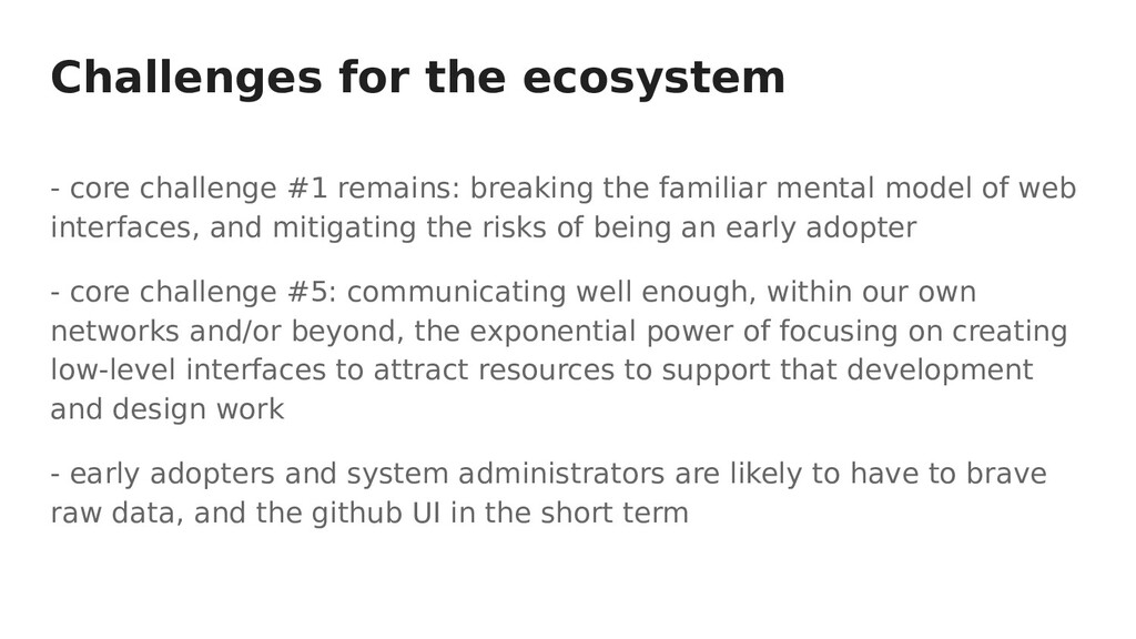 Challenges for the ecosystem - core challenge #...