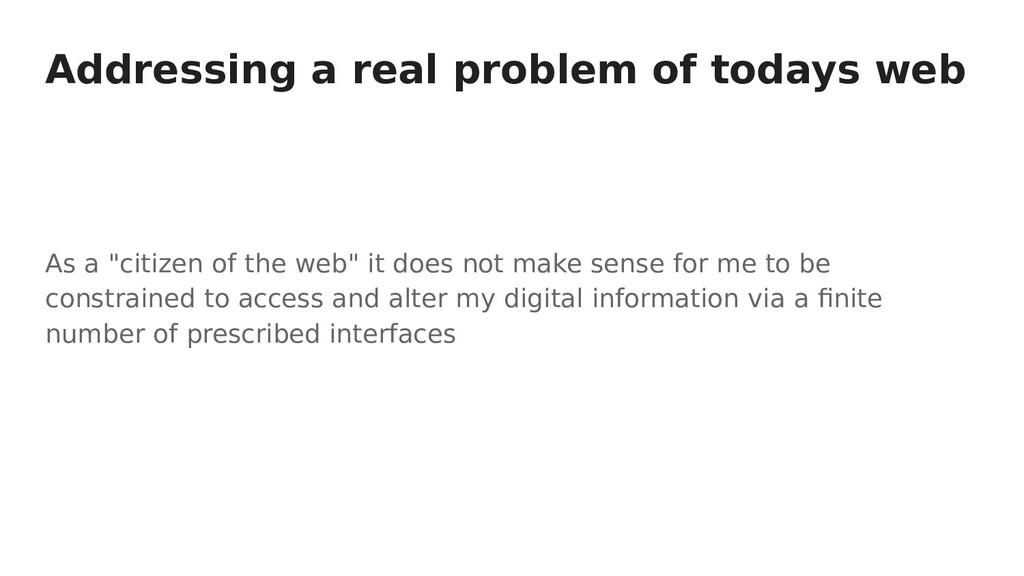 """Addressing a real problem of todays web As a """"c..."""