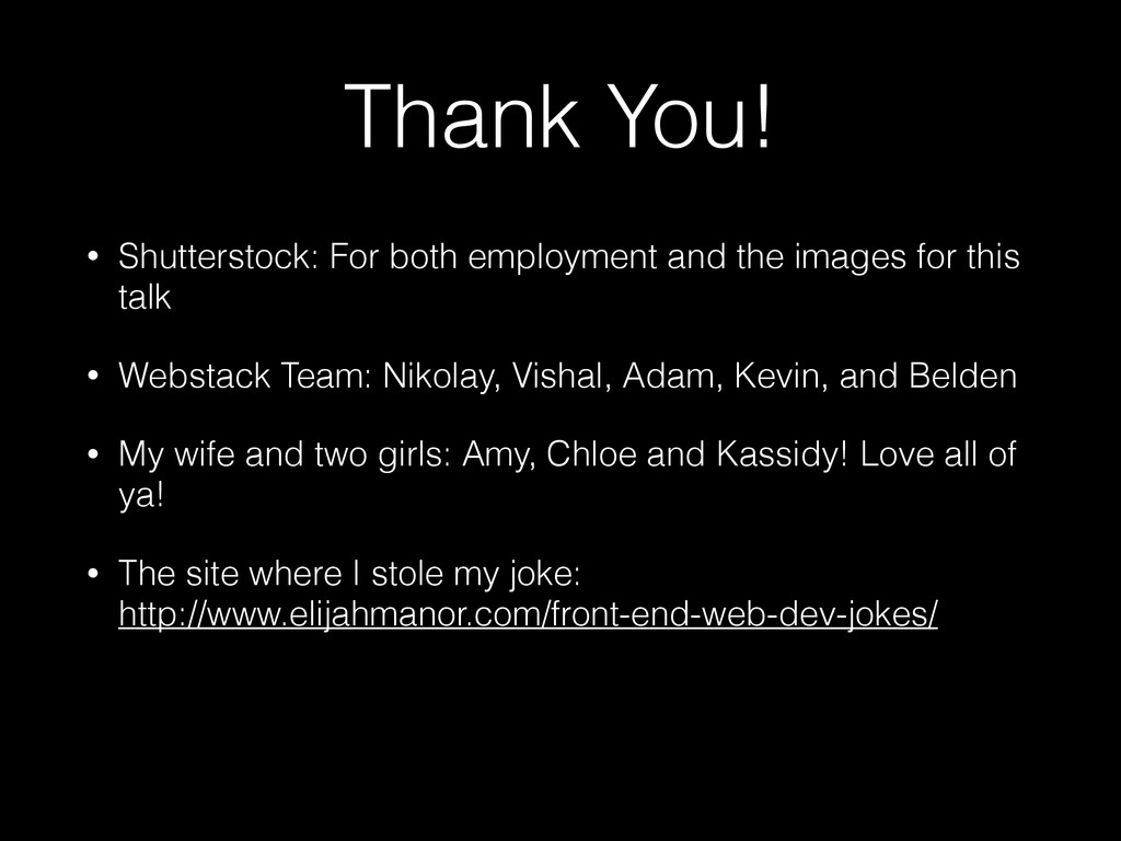 Thank You! • Shutterstock: For both employment ...