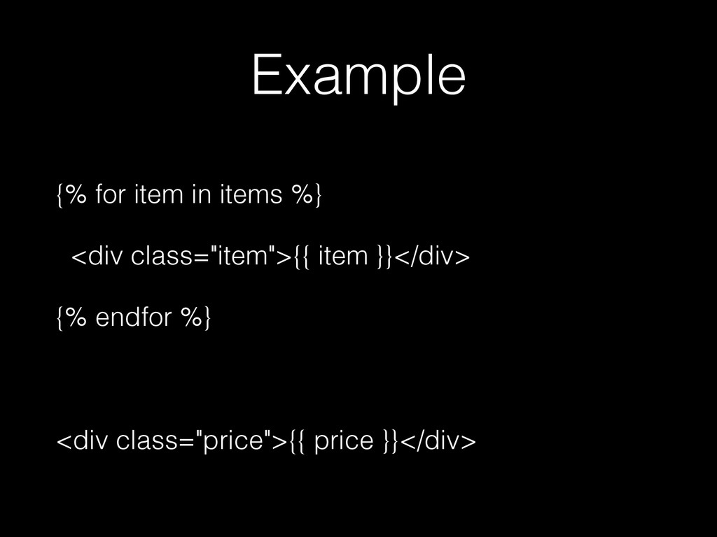 """Example {% for item in items %} <div class=""""ite..."""