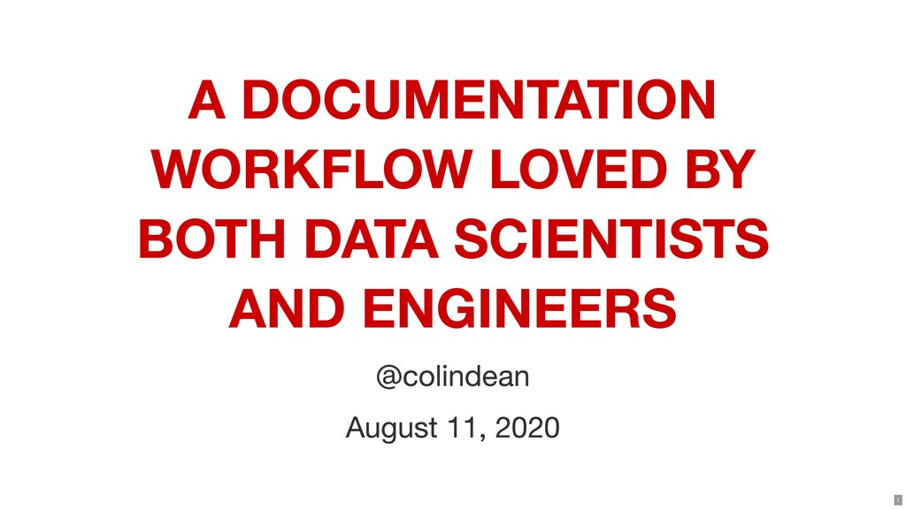 A DOCUMENTATION WORKFLOW LOVED BY BOTH DATA SCI...