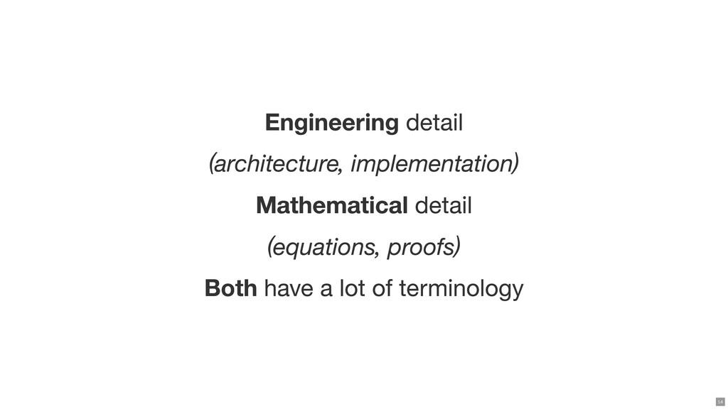 Engineering detail (architecture, implementatio...