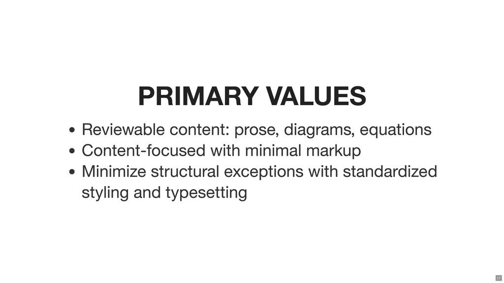 PRIMARY VALUES Reviewable content: prose, diagr...