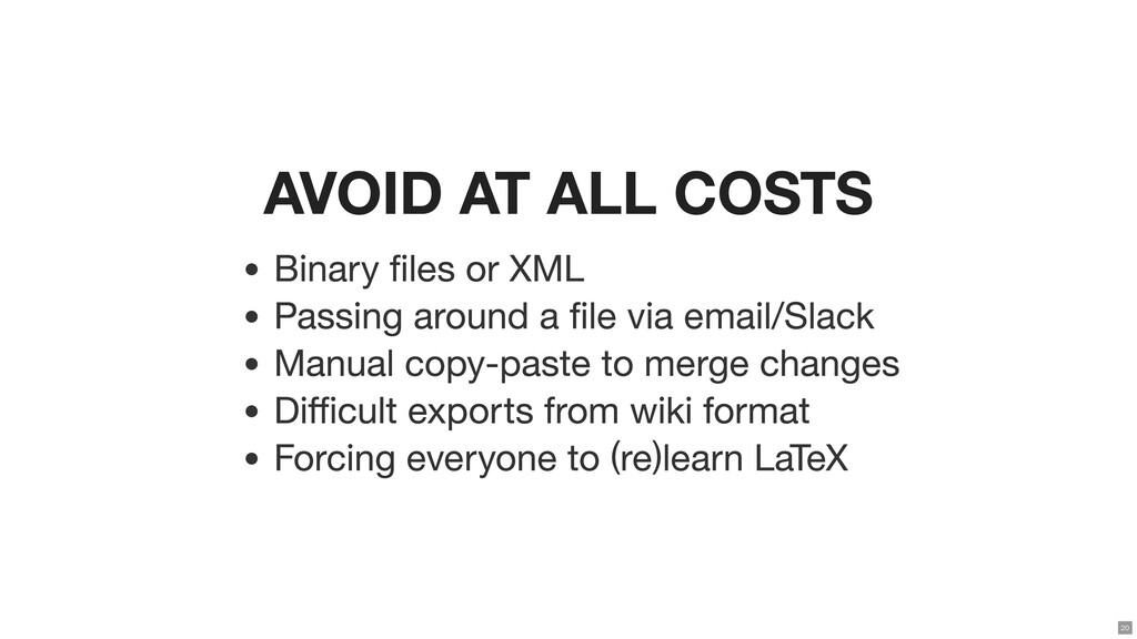 AVOID AT ALL COSTS Binary les or XML Passing a...