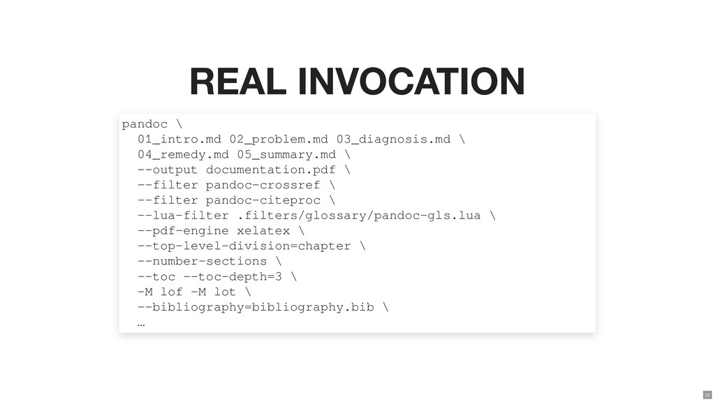 REAL INVOCATION pandoc \ 01_intro.md 02_problem...