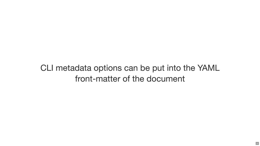 CLI metadata options can be put into the YAML f...