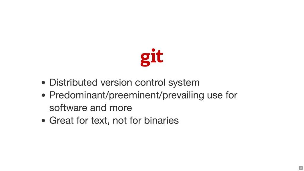  Distributed version control system Predominan...