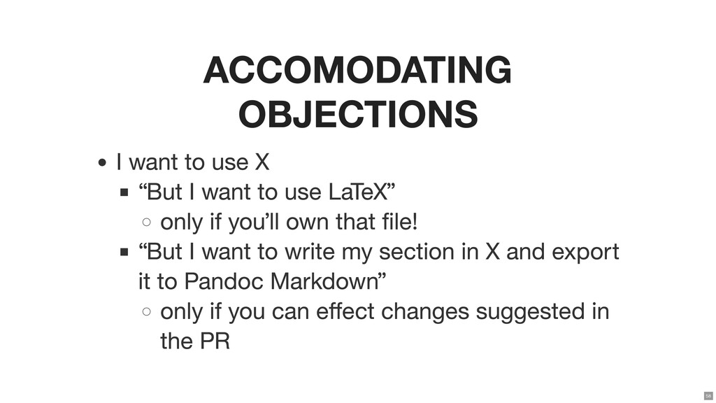 """ACCOMODATING OBJECTIONS I want to use X """"But I ..."""