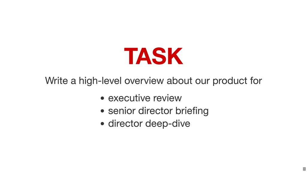 TASK Write a high-level overview about our prod...