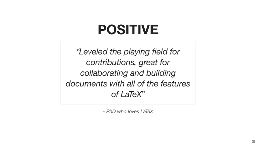 """POSITIVE - PhD who loves LaTeX """"Leveled the pla..."""