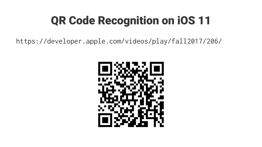 QR Code Recognition on iOS 11 https://developer...