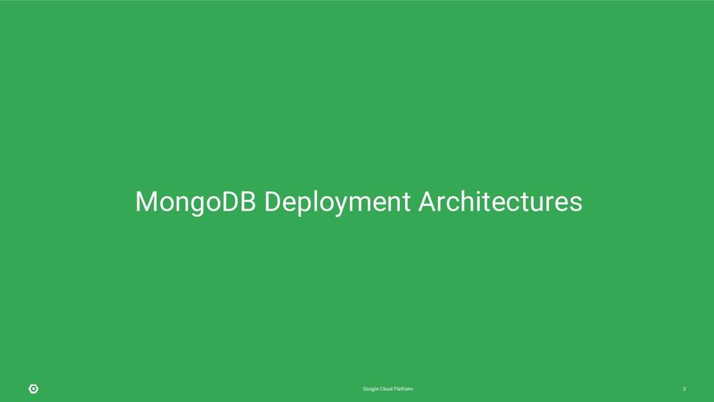 Google Cloud Platform 3 MongoDB Deployment Arch...