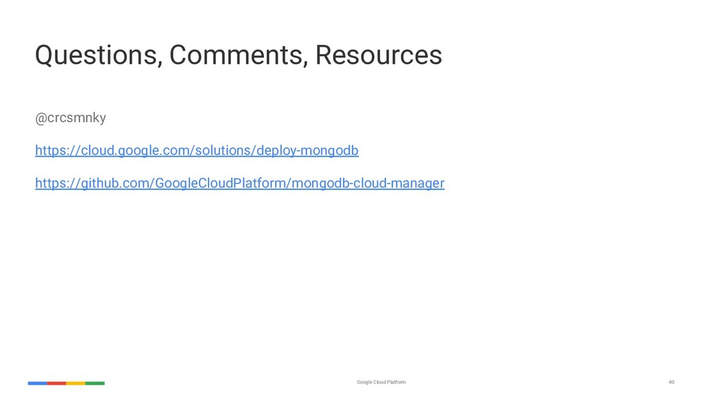 Google Cloud Platform 40 Questions, Comments, R...