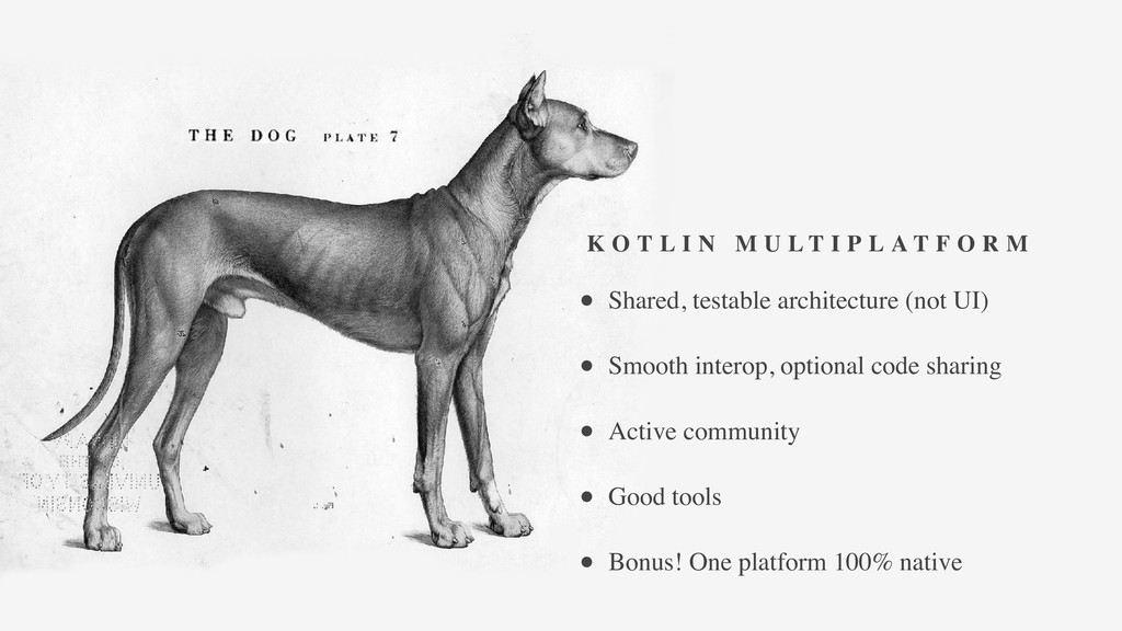 • Shared, testable architecture (not UI) • Smoo...