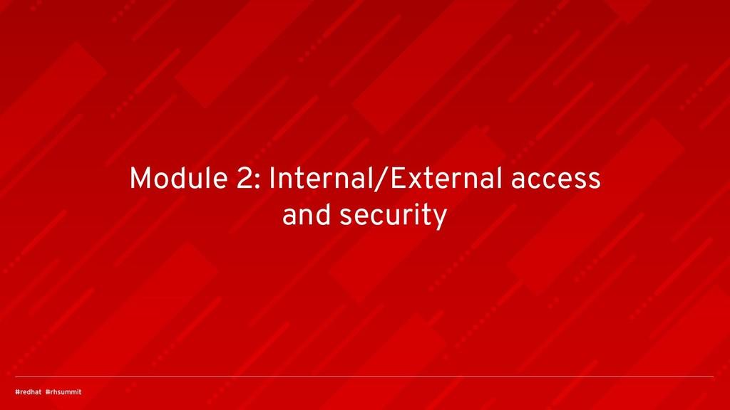 Module 2: Internal/External access and security