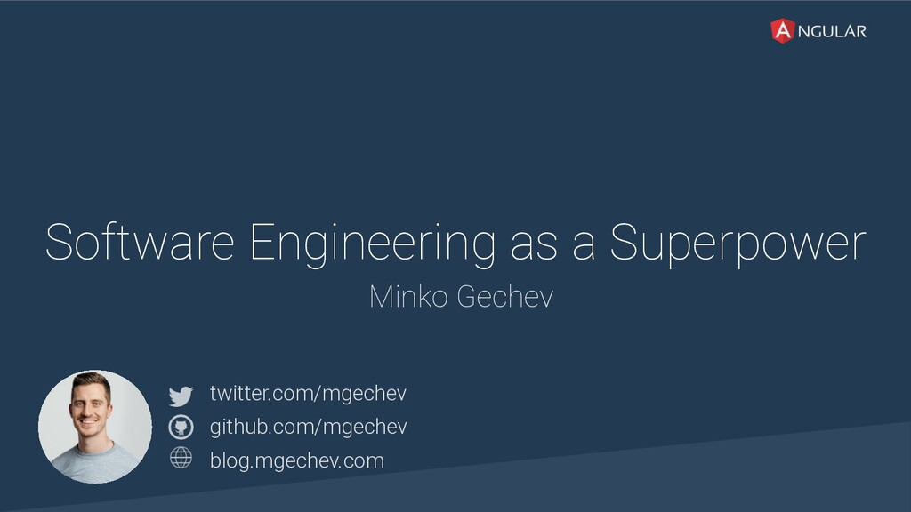 @yourtwitter Software Engineering as a Superpow...
