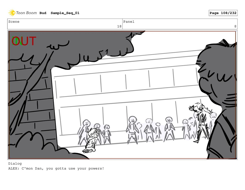 Scene 18 Panel 8 Dialog ALEX: C'mon Dan, you go...