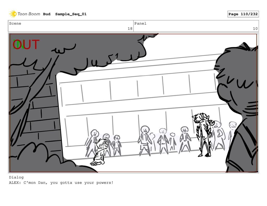 Scene 18 Panel 10 Dialog ALEX: C'mon Dan, you g...