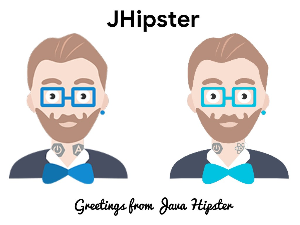 JHipster Greetings from Java Hipster